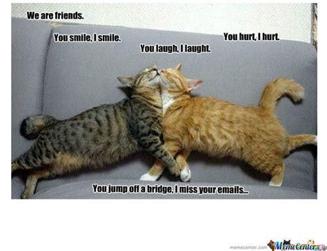 True Friends Meme - true friendship by jcris25 meme center memes