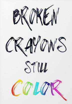 a broken crayon still colors how to live godã s will for your in spite of your past books best 25 broken crayons ideas on diy crayons