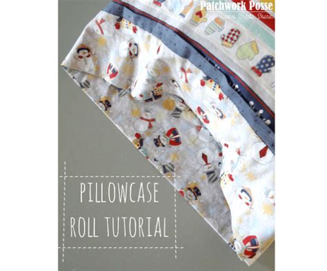 pattern for roll up pillowcase tutorial french seam pillowcase sewing