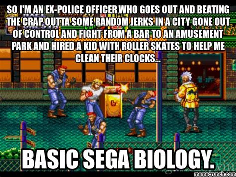 Sega Meme - basic sega biology meme 1 streets of rage by thekirbykrisis on deviantart