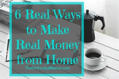 6 real ways to make real money at home orthodox motherhood