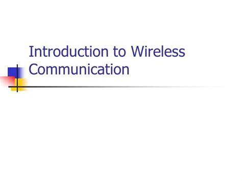 slides for ppt on wireless communication introduction to wireless communication authorstream