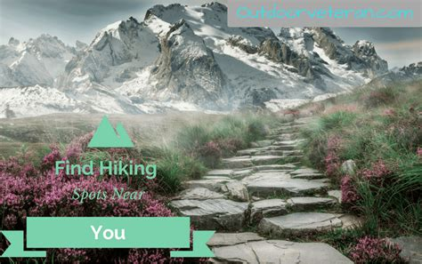 best hiking near me we answer the question how can i find places to go