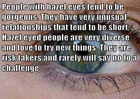 hazel eyes best hair color quotes hazel eyes quotes facts about me pinterest hazel