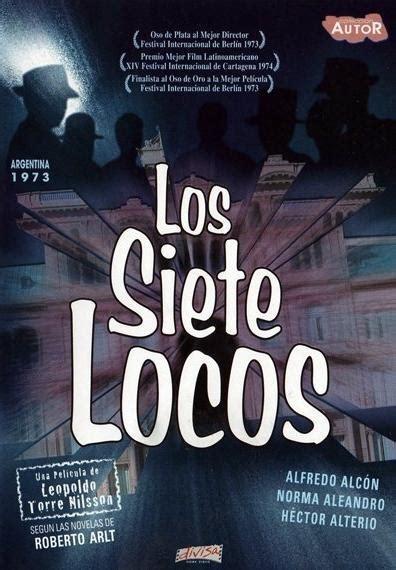 los siete locos los siete locos 1973 filmaffinity