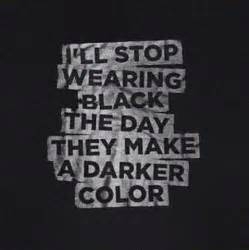 black is my favorite color black favorite color quotes quotesgram