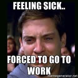 Feeling Sick Memes - feeling sick forced to go to work crying peter parker