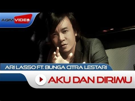 download mp3 ari lasso relakan aku pergi download ari lasso feat bunga citra lestari aku dan
