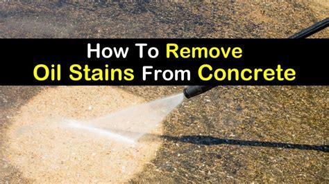 remove oil stains  concrete