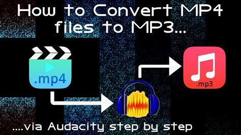 how to convert mp4 audio files to mp3 using itunes version how to convert export mp4 to mp3 using audacity free tool
