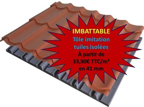Prix Tole Imitation Tuile by Tole Imitation Tuile Isolee Tarif