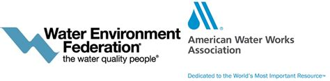 awwa home american water works association about us water environment federation american water