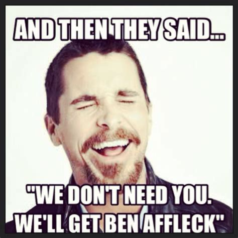 Christian Bale Meme - 20 of the best reactions memes to ben affleck as batman