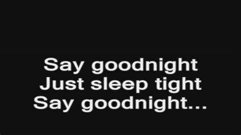 bullet for say goodnight acoustic lyrics