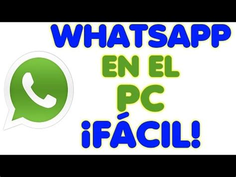 tutorial para whatsapp gratis como instalar whatsapp en el pc gratis tutorial hd how