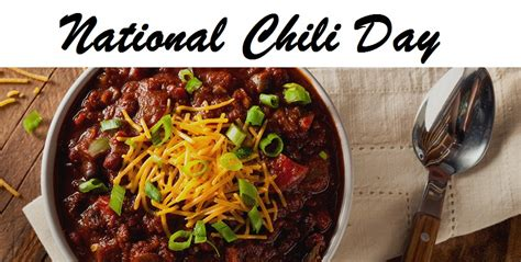 national chili day national chili day the chateau