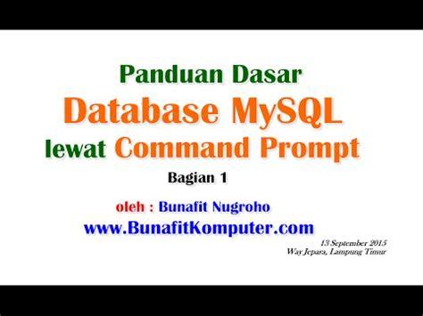 membuat database lewat command prompt database mysql 1 perintah dasar membuat database mysql