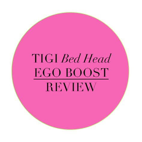 bed head ego boost tigi bed head ego boost review hair extensions blog