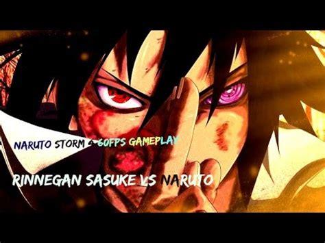 rinnegan sasuke  naruto naruto storm  gameplay fps youtube