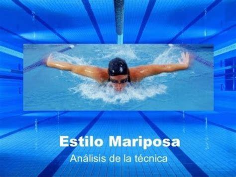 imagenes nado mariposa c 243 mo nadar el estilo mariposa youtube