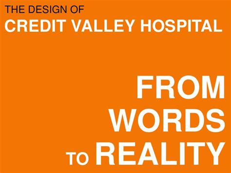 A Word On Reality by Words To Reality Hospital Design