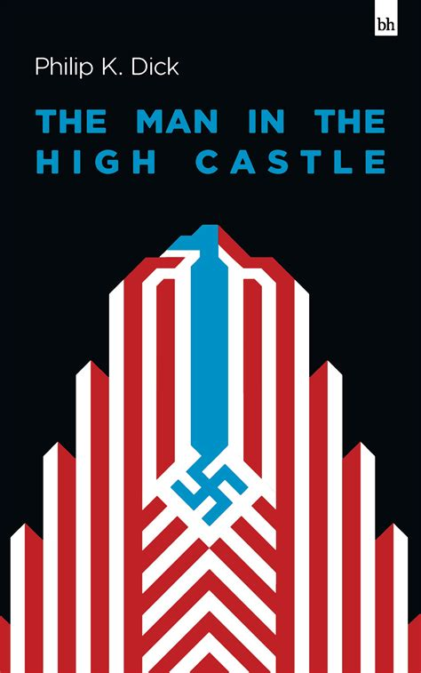 the in the castle a novel books the in the high castle by philip k book