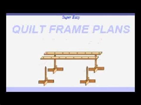 Quilting Frame Plans by Easy Quilt Frame Plans