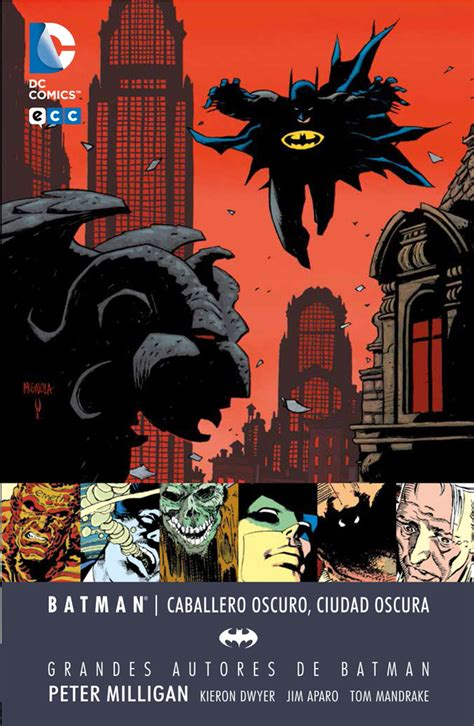 grandes autores de batman grandes autores de batman peter milligan caballero oscuro ciudad oscura ecc c 243 mics