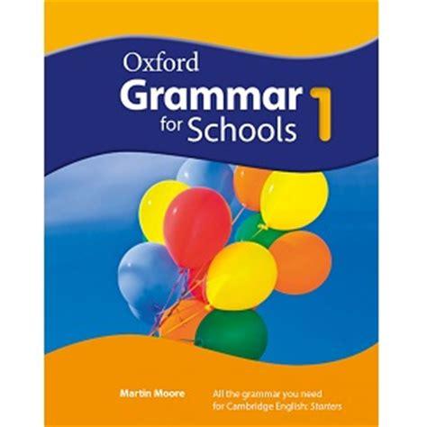 oxford grammar for schools 0194559084 oxford grammar for schools 1 t 224 i nguy 234 n gi 225 o tr 236 nh s 225 ch cd audio video hỗ trợ dạy v 224 học tiếng anh