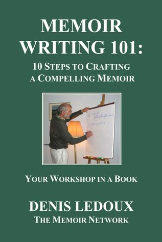 memoir picture books memoir writing 101 10 steps to crafting a compelling
