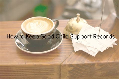 Child Support Records How To Keep Child Support Records