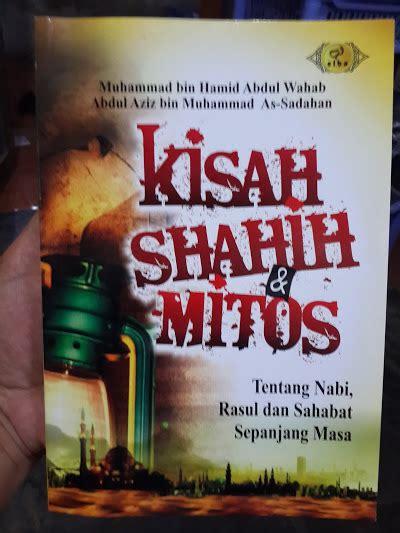 Kumpulan 100 Hadits Al Bukhari Dan Muslim Buku Agama Islam buku kisah shahih dan mitos tentang nabi rasul sahabat
