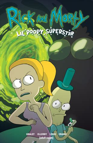 rick and morty volume 1 rick and morty lil poopy superstar volume 1 by