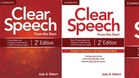 clear speech from the start student s book with integrated digital learning basic pronunciation and listening comprehension in american books clear speech from the start second edition by judy b