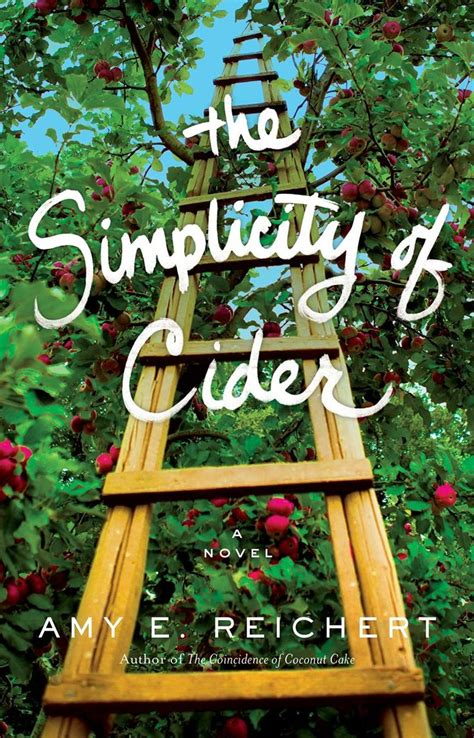 the simplicity of cider a novel 17 best images about books i plan to read on