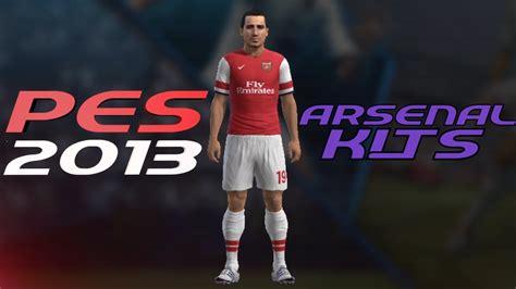 arsenal kit pes 2013 pes 2013 how to create arsenal kit home away jerseys
