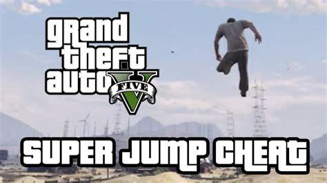 super jump gta 5 cheat codes ps3 gta 5 super jump cheat code gta v cheats youtube