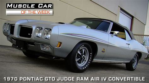 muscle car of the week video episode 93 1970 pontiac gto judge ram air iv convertible 4 speed