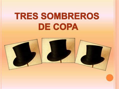 tres sombreros de copa 2806298598 tres sombreros de copa miguel mihura