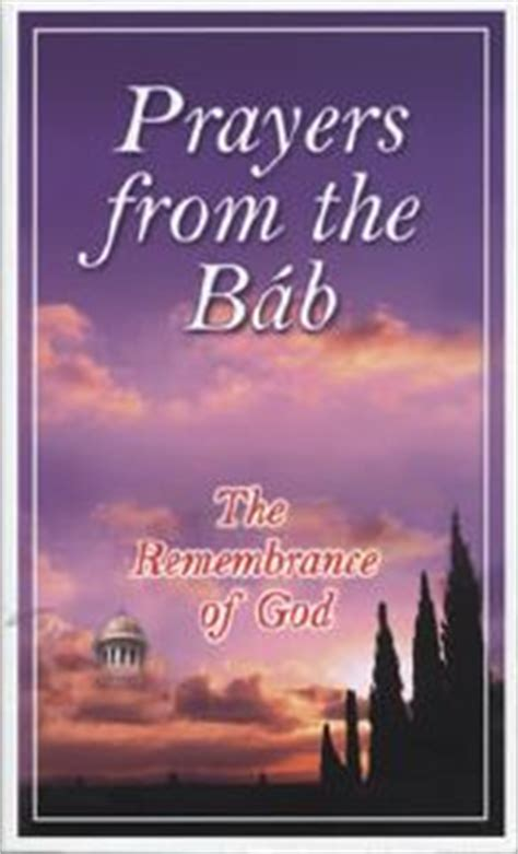 the god ai books prayers from the bab the remembrance of god