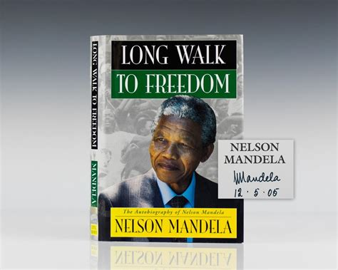 autobiography of nelson mandela the long walk to freedom long walk to freedom nelson mandela signed first edition