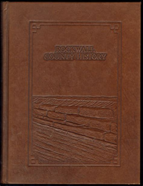Rockwall County Records Rockwall County History 1984 Genealogy