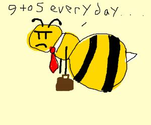 bee business bee tired business bee goes to work drawception