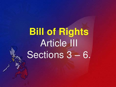Article 3 Section 3 by Bill Of Rights Article Iii Section 3 To 6