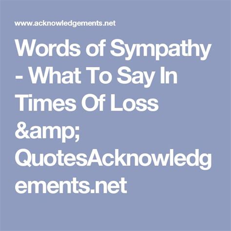 words of comfort for loss best 20 words of sympathy ideas on pinterest sympathy
