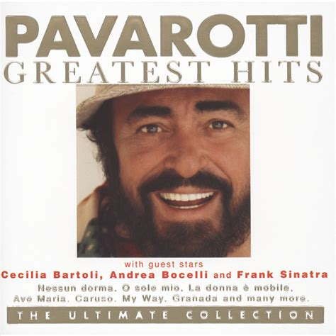 luciano pavarotti the best pavarotti greatest hits the ultimate collection