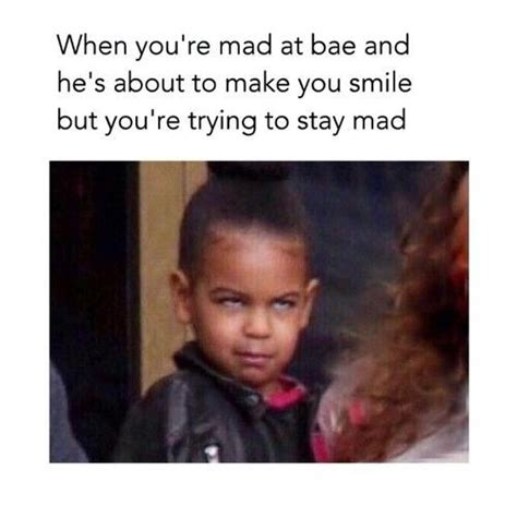 Stay Mad Meme - best 25 mad at boyfriend ideas on pinterest compliment