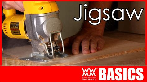 woodworking basics how to use a jigsaw woodworking basics