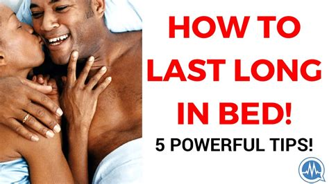 how to stay longer in bed tips to last longer in bed tips to last longer in bed how