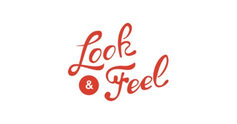 look feel